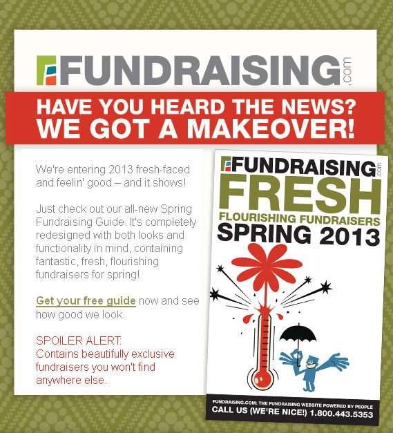 Fundraising's never looked so good!