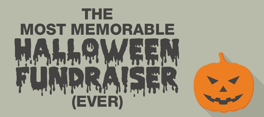 Make It a Memorable Spooky Fundraiser