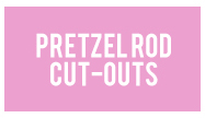 pretzel rods cut outs pdf
